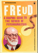 Introducing Freud: A Graphic Guide to the Father of Psychoanalysis