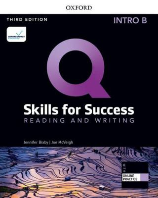 Q: Skills for Success: Intro Level: Reading and Writing Split Student Book B with IQ Online Practice - Intro Level Reading and Writing Split Student Book B with IQ Online Practice