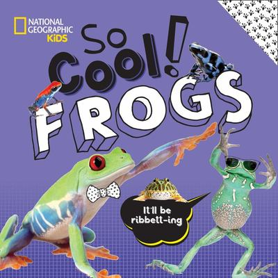 So Cool : Frogs