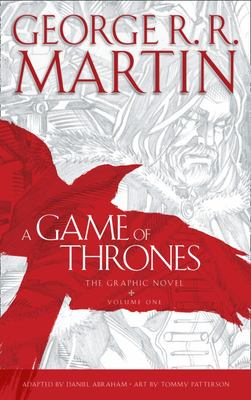 A Game of Thrones Graphic Novel Vol. 1