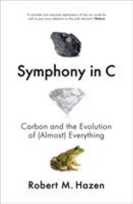 Symphony in C - Carbon and the Evolution of (Almost) Everything