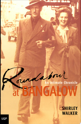 Roundabout at Bangalow: An Intimate Chronicle