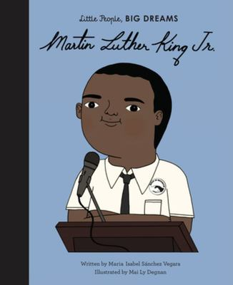 Martin Luther King Jr (Little People Big Dreams)