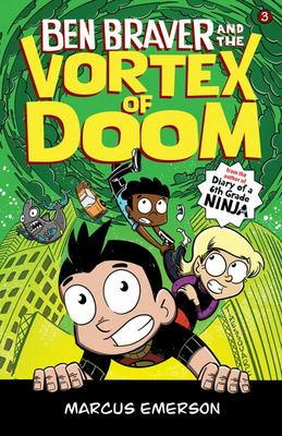 Ben Braver and the Vortex of Doom (The Super Life of Ben Braver #3)
