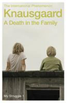 A Death in the Family (My Struggle #1)