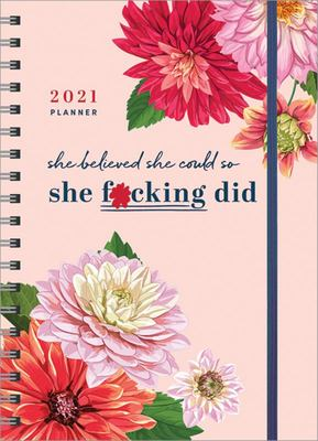 2021 She Believed She Could So She F*cking Did Planner