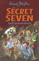 Secret Seven Win Through (#7)