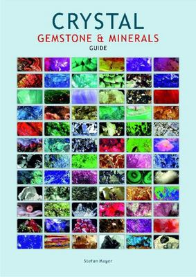 Crystal Gemstones and Minerals Guide