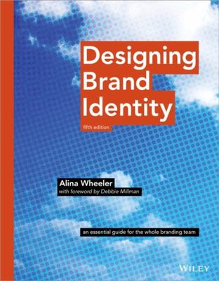 Designing Brand Identity - An Essential Guide for the Whole Branding Team