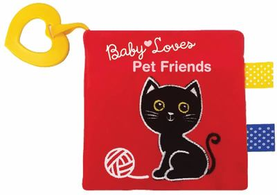 Pet Friends (Baby Loves Cloth Book)