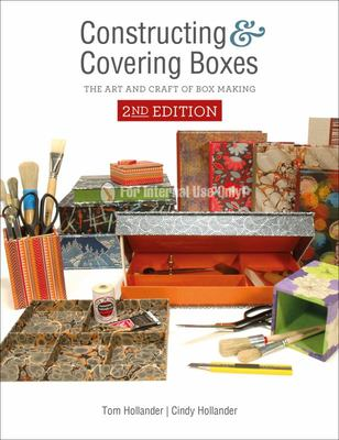 Constructing and Covering Boxes - The Art and Craft of Box Making