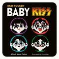 Baby KISS: a Book about Colours (Baby Rocker)