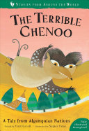 The Terrible Chenoo - A Tale from the Algonquian Nations