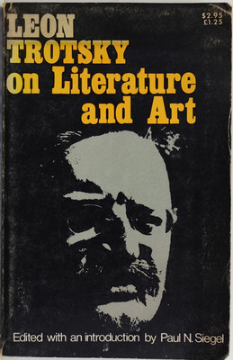 Leon Trotsky on Literature and Art