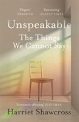 Unspeakable - The Things We Cannot Say