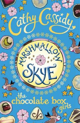 Marshmallow Skye (Chocolate Box Girls #2)