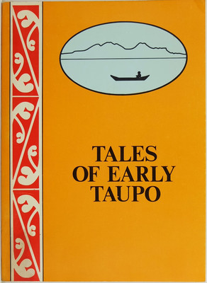 Tales of Early Taupo