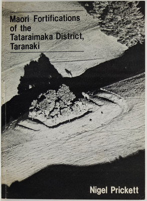 Maori Fortifications of the Tataraimaka District Taranaki