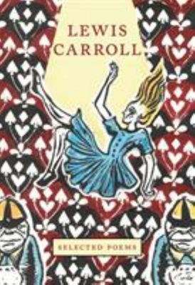 Crane Classics: Lewis Carroll: Selected Poems