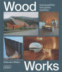 Wood Works - Sustainability, Versatility, Stability