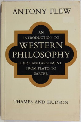 An Introduction to Western Philosophy - Ideas and Argument from Plato to Sartre