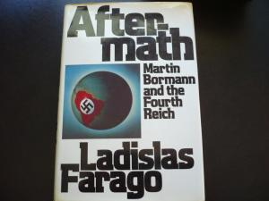 Aftermath: Martin Bormann and the Fourth Reich