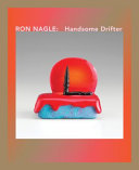 Ron Nagle - Handsome Drifter