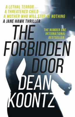 The Forbidden Door (#4 Jane Hawk)