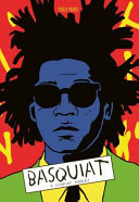 Basquiat - An Illustrated Biography