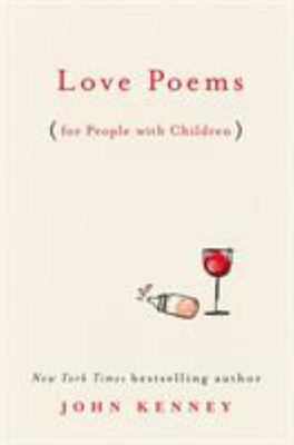 Love Poems for People with Children