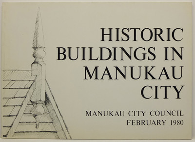 Historic Buildings in Manukau City