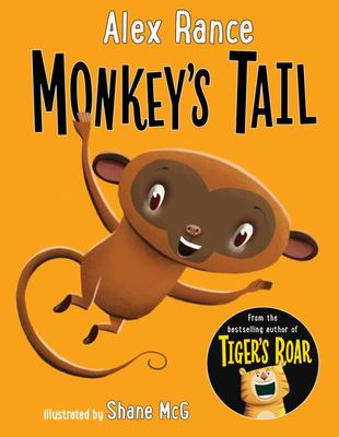 Monkey's Tail: A Tiger & Friends book