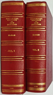 Historical Records of New Zealand Volumes I & II
