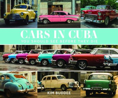 Cars in Cuba You Should See Before They Die