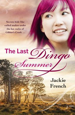 The Last Dingo Summer (#8 Matilda Saga)