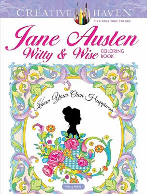 Creative Haven Jane Austen Witty and Wise Coloring Book