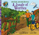 A Jungle of Worries