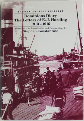 Dominions Diary - The Letters of E.J. Harding 1913-1916