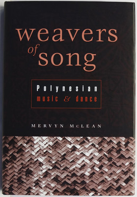 Weavers of Song: Polynesian Music & Dance