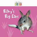 Bilby s Big Ears - Early Reader