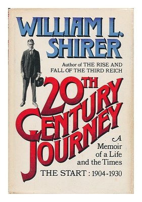 20TH CENTURY JOURNEY : A MEMOIR OF A LIFE AND THE TIMES  - THE START : 1904-1930