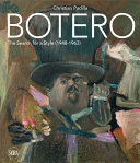 Botero: the Search for a Style (1948-1963)