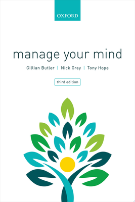 Manage Your Mind: The Mental Fitness Guide 3rd Revised Edition