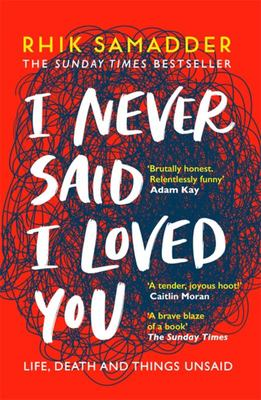 I Never Said I Loved You - The Sunday Times Bestseller