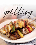 Grilling - Delicious Recipes for a Healthy Life