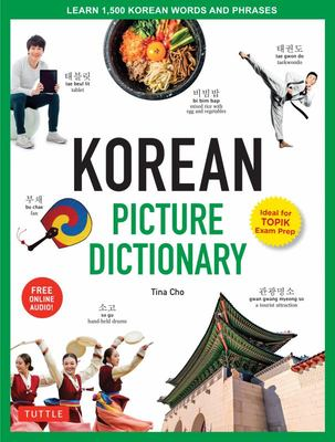 Korean Picture Dictionary: Learn 1,500 Korean Words and Phrases