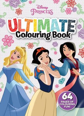 Disney Princess: Ultimate Colouring Book