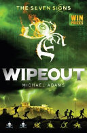 Wipeout (#3 Seven Signs)