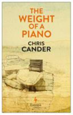 The Weight of a Piano - A Novel