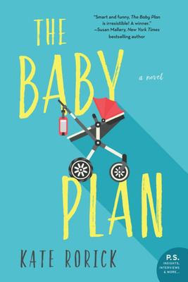 The Baby Plan - A Novel